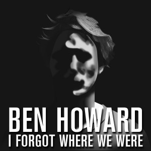 Howard's recently released single I Forget Where We Were, is one of the two off of his second album, also titled the same.